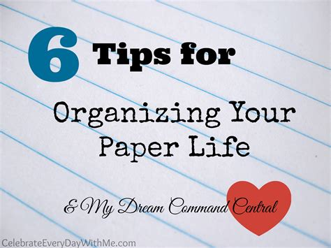 organize your life organizing your paper life my dream command central