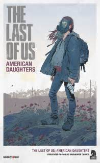 The last of us american daughters high res cover out quot not allowed to