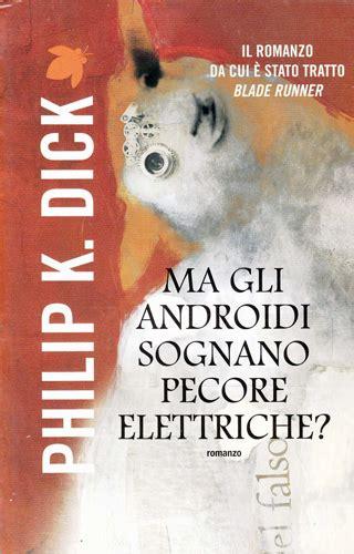 ma gli androidi sognano philip k bibliography