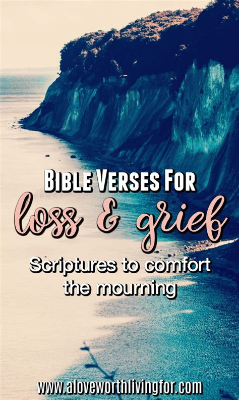 bible verses to give comfort verses for loss scriptures to comfort the grief stricken