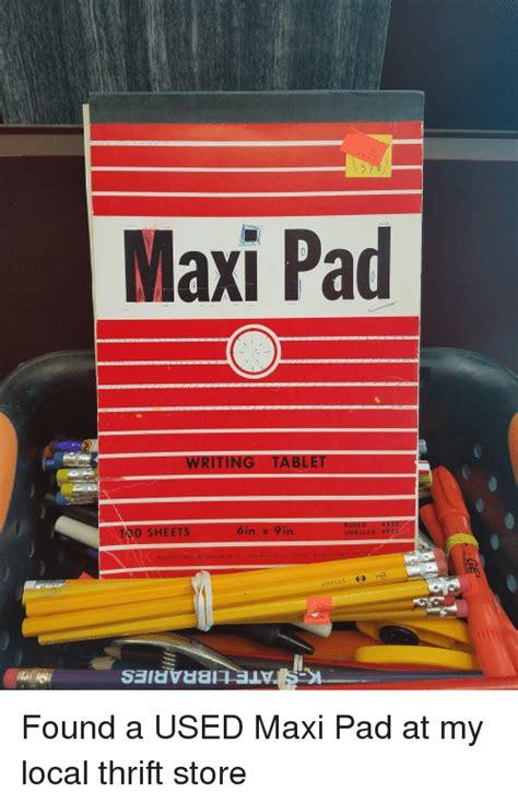 Maxi Pad Meme - 25 best memes about maxi pad maxi pad memes