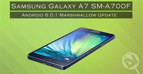 Samsung A7 Update update samsung galaxy a7 sm a700f to android 6 0 1