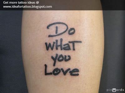 tattoo love what you do women tattoo girly tattoo idea do what you love
