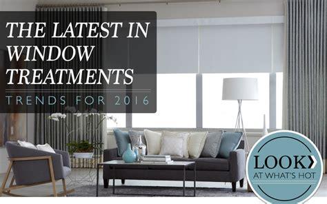 window treatment trends 2016 window treatment trends 2016 1080x675 designer s touch