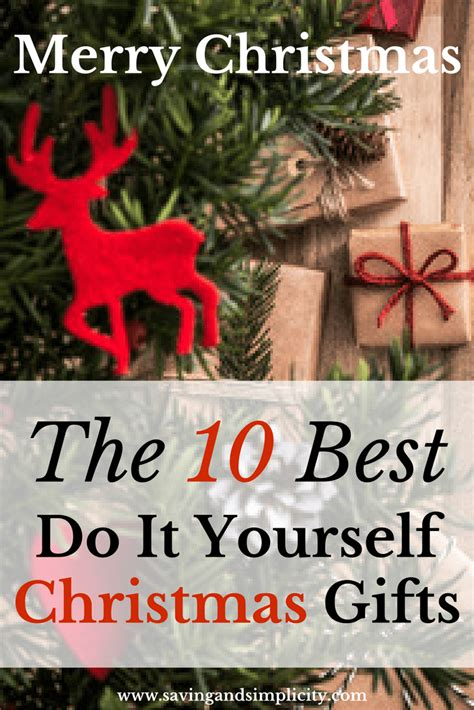 the 10 best do it yourself christmas gifts saving and