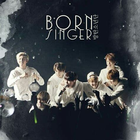 bts born singer lyrics kpop songs i love and why k pop amino