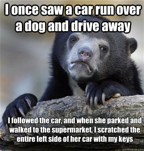 Boston Car Keys Meme - i once saw a car run over a dog and drive away i followed