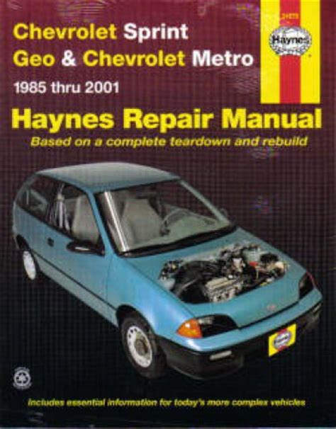 car maintenance manuals 1993 geo metro user handbook haynes chevrolet sprint geo metro 1985 2001 auto repair manual