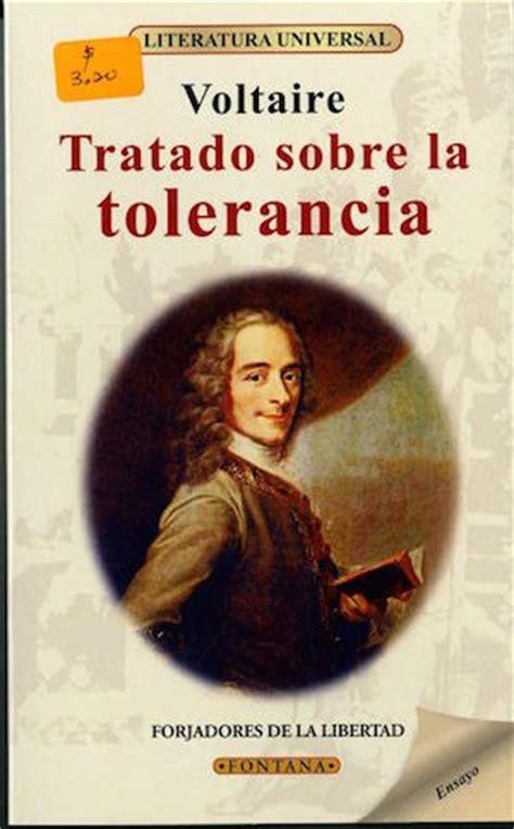 obras de voltaire biblioteca b010qheo5i francia se disparan las ventas del tratado sobre la tolerancia de voltaire periodistas en espa 241 ol