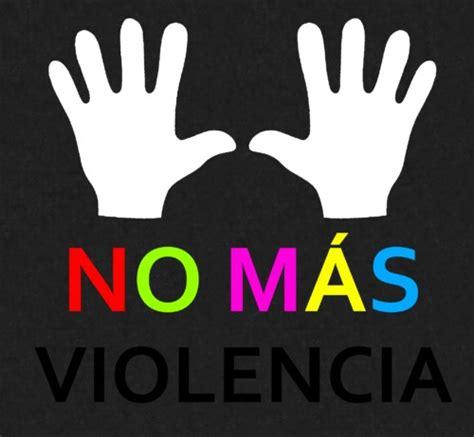 violencia de genero frases y imagenes tarjetas frases motivadoras y de reflexi 243 n no violencia