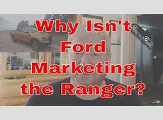 Q&A: Why Isn't There Any Ford Ranger Marketing? | Aaron on ... Ranger Marketing