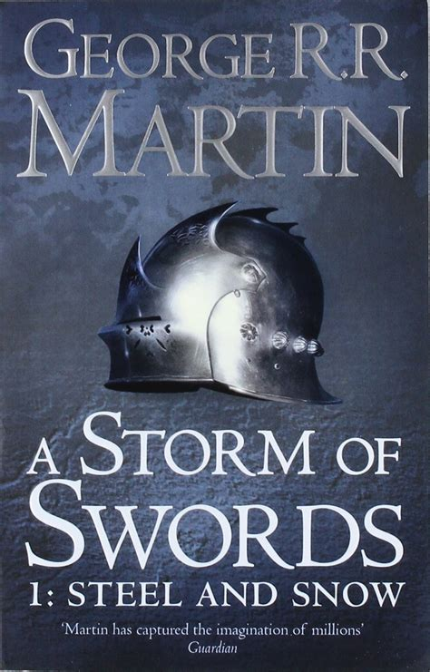 0007447841 a storm of swords steel a storm of swords steel and snow book 3 part 1 of a song