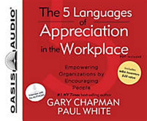 The 5 Languages Of Appreciation In The Workplace Mba Inventory by The 5 Languages Of Appreciation In The Workplace Chapman