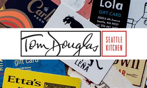 tom douglas gift card lamoureph blog - Tom Douglas Gift Card