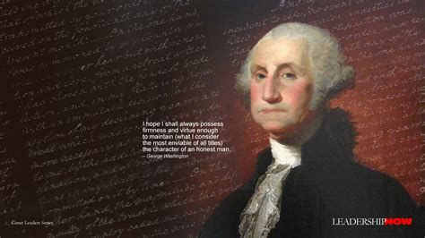 background george washington leadershipnow 187 wallpapers 187 downloads