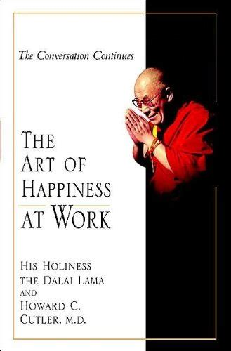 the art of happiness in a troubled world ebook howard c cutler author profile news books and speaking