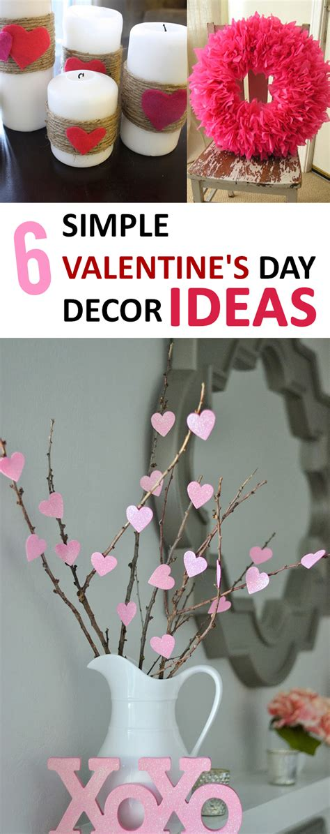 s day ideas 6 simple valentine s day d 233 cor ideas