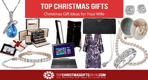 gifts for wife christmas 2016 best christmas gift ideas for your wife 2017 top