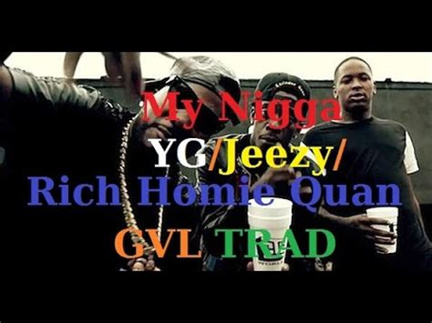 g featuring jeezy and rich homie quan yg feat jeezy rich homie quan my nigga traduction