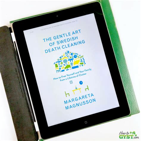 the gentle of swedish cleaning how to free yourself and your family from a lifetime of clutter books quot the gentle of swedish cleaning quot by margareta