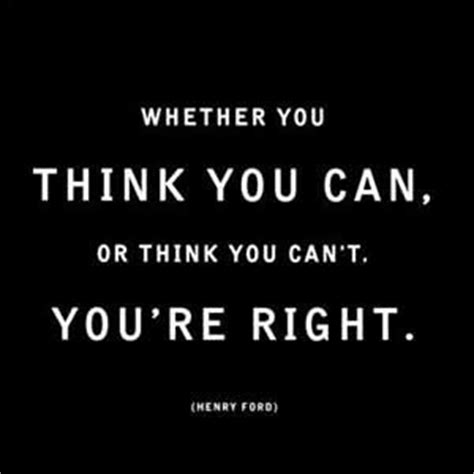 Cant Think For Herself by Whether You Think You Can Or Think You Can T You Re Right