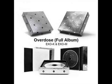 exo overdose mp3 mp3 dl exo overdose 中毒 중독 full album youtube
