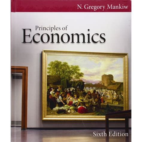 principles of microeconomics books principles of economics 6th edition by n gregory mankiw