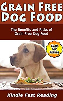 grain free food benefits grain free food the benefits and risks of grain free food edition ebook