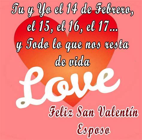 imagenes con frases por el dia de san valentin im 225 genes de fel 237 z 14 de febrero para compartir en whatsapp