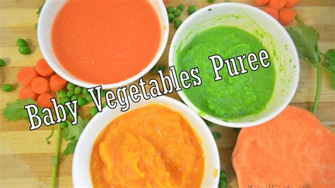 vegetables 6 months baby food vegetables purees for babies 4 to 6 months
