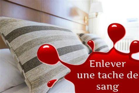Enlever Du Sang Sur Un Matelas by Comment Enlever Une Tache De Sang Sur Un Matelas Guide