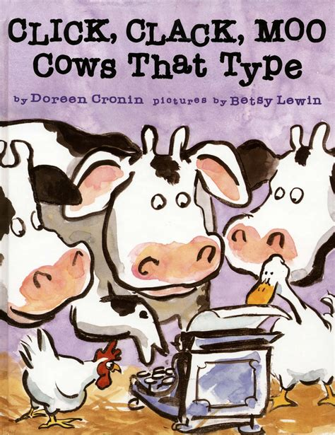 Click Clack by Click Clack Moo Cows That Type By Doreen Cronin