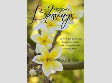 20 Monday Morning Quotes & Blessings Have A Blessed Weekend Quotes