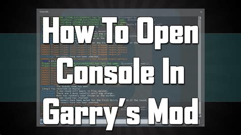 gmod game console mod how to open console in garry s mod gmod 13 youtube