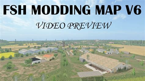 fsh modding map v6 mod farming simulator 17