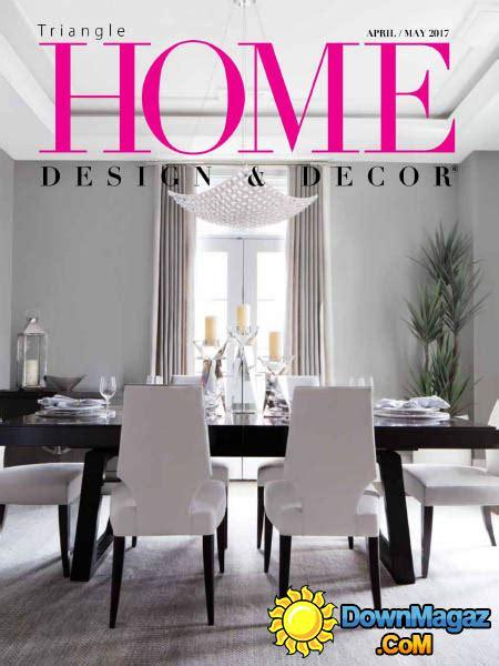 home design and decor magazine home design decor triangle 04 05 2017 187 pdf magazines magazines commumity
