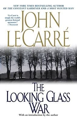 the looking glass war b005xra0u0 the looking glass war by john le carr 233 reviews discussion bookclubs lists
