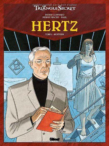 hertz sede legale libro le triangle secret hertz tome 5 la troisi 232 me