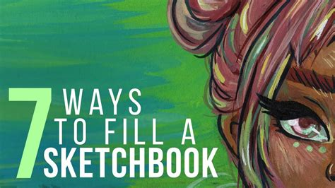 sketchbook how to fill 7 ways to fill a sketchbook sketch with me gouache
