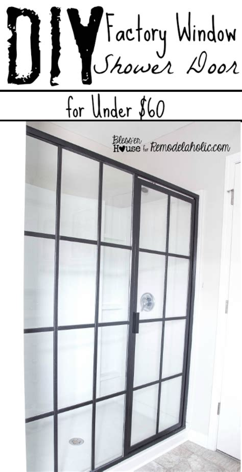 industrial shower door remodelaholic diy industrial factory window shower door