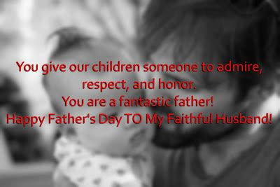 fathers day quotes for your husband the best happy s day sms messages and pictures from