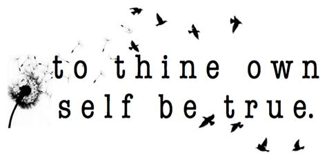to thine own self be true tattoo to thine own self be true the refuge center for counseling