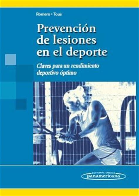 libros de fisioterapia deportiva pdf prevenci 243 n de lesiones en el deporte claves para un rendimiento