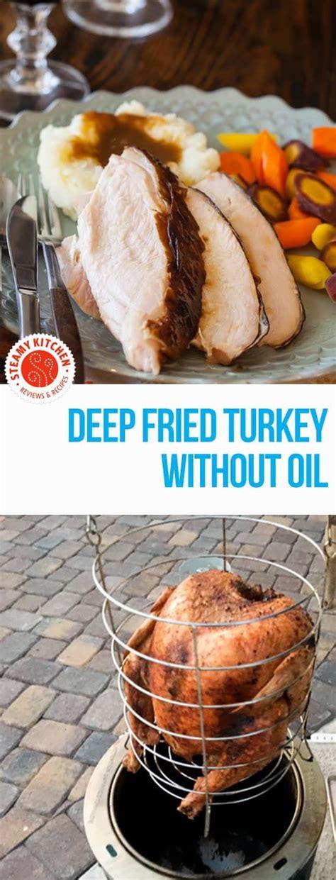 thanksgiving recipes without turkey best 25 fry turkey ideas on fry turkey