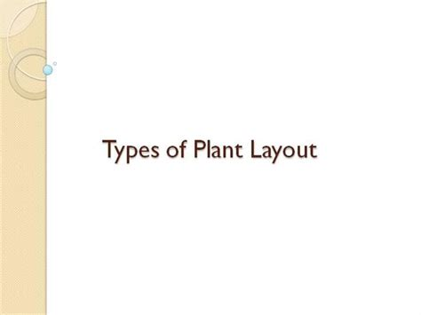 plant layout ppt presentation types of plant layout authorstream