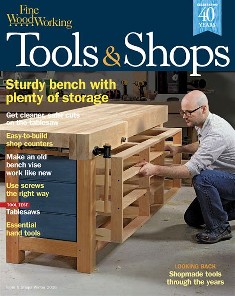 woodwork magazine woodworking tools shops winter 2016 187 digital