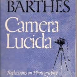 camera lucida reflections on camera lucida reflections on photography by roland barthes librarything