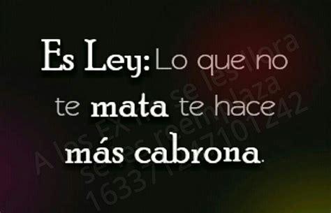 Imagenes De Soy Cabrona | soy cabrona quotes quotesgram