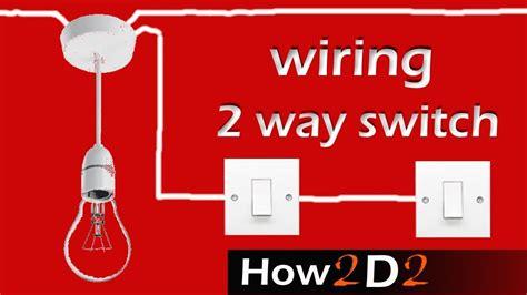 light switch wiring 2 way switch how to wire 2 way li