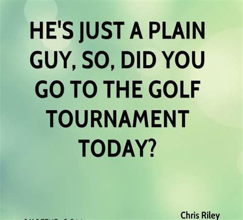 golf tournament quotes quotesgram